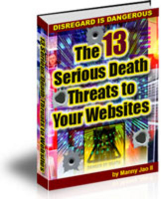 Product picture The 13 Serious Death Threats to Your Websites w/mrr